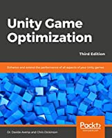 Unity Game Optimization, 3rd Edition Cover