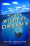 Their Wildest Dreams, Peter Abrahams, 0345439392