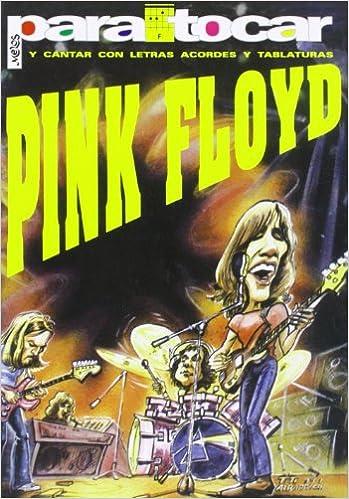 COL.PARA TOCAR Y CANTAR-Pink Floyd: Pink Floyd: 9789876111072: Amazon.com: Books