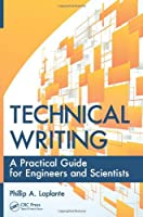 Technical Writing: A Practical Guide for Engineers and Scientists Front Cover