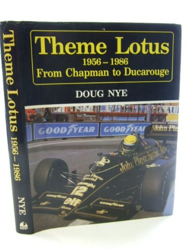 Motor Sport: Theme Lotus - 1956 to 1986 from Chapman to Ducarouge (Motor Sport) (Motorsport Lotus)