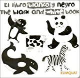img - for Libro Blanco y Negro, El - The Black and White Bbok (Spanish Edition) book / textbook / text book