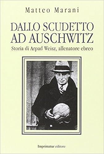 Dallo Scudetto Ad Auschwitz Pdf