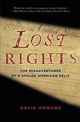 Lost Rights: The Misadventures of a Stolen American Relic: David