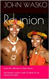 Reunion (Handy Couples Guide To Bush Sex In American Samoa)