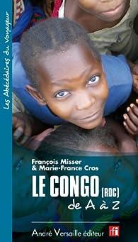 Le Congo (RDC) de A à Z par François Misser
