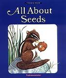 All about Seeds, Susan Kuchalla, 0893756598