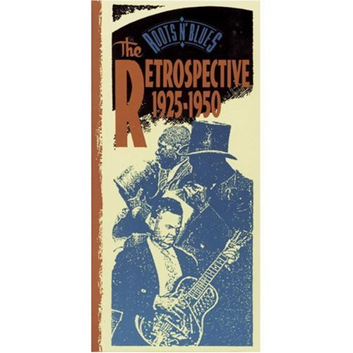 Roots N' Blues: Retrospective 1925-1950 by Sony