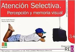 Descargar PDF Red 3.4: Atención Selectiva, Percepción Y Memoria Visual
