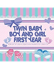 Twin Baby Boy and Girl First Year - A Book of Life's Precious Moments & Firsts: Twin Baby Boys Journal and Photo Album - Simple Journal First Year Memories Book of First