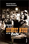 Guide de la country music et du folk par Herzhaft
