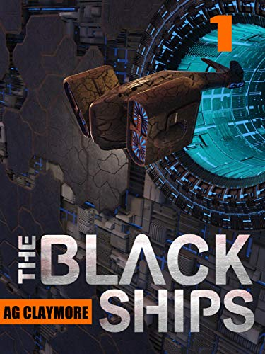 The Black Ships: An alien invasion sci fi thriller
