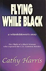 Flying While Black: A Whistleblower's Story