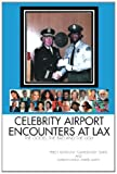 Celebrity Airport Encounters at Lax, Percy and Marilyn Smith, 1465371389