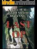 Last Op (Navy SEAL Grant Stevens Book 5)