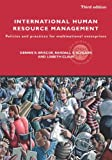 International Human Resource Management : Policy and Practice for Multinational Enterprises, Briscoe, Dennis R. and Claus, Lisbeth, 0415773504