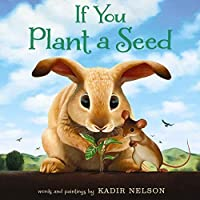 If You Plant a Seed