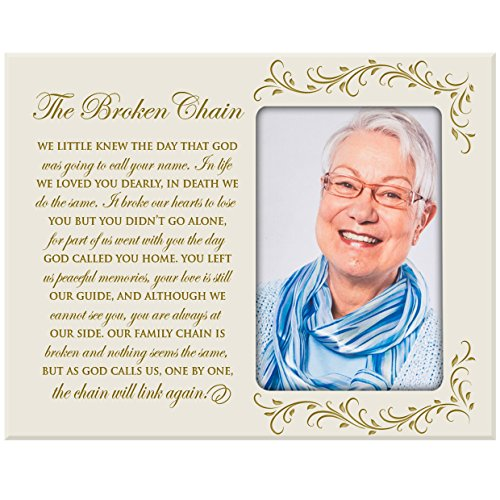 LifeSong Milestones The Broken Chain Poem in Loving Memory Custom Memorial Sympathy Photo Frame Holds 4 x 6 Picture - Memory Poems Loving