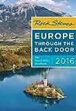 Rick Steves Europe Through the Back Door 2016: The Travel Skills Handbook offers