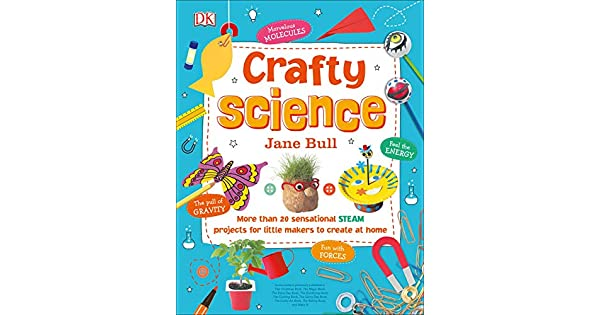 Amazon.com: Crafty Science: More than 20 Sensational STEAM ...