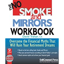 No Smoke and Mirrors Workbook: Overcome Financial Myths