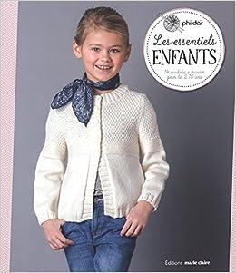 Amazon.fr - Les essentiels enfants   14 modèles à tricoter pour les 2-10  ans - Phildar, Kathrin Lezinsky, Pierre Nicou - Livres d3f6410da94