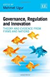 img - for Governance, Regulation and Innovation: Theory and Evidence from Firms and Nations book / textbook / text book