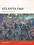Atlanta 1864: Sherman marches South