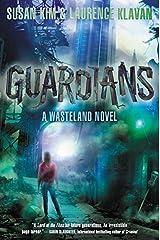 Guardians (Wasteland) Paperback