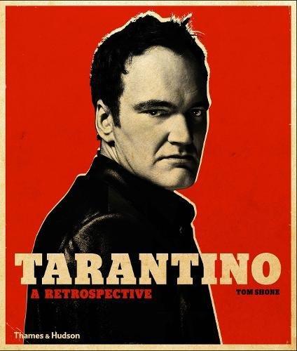 Tarantino : a retrospective por Tom Shone