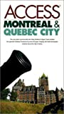 Access Montreal and Quebec City, Richard Saul Wurman and Access Press Staff, 0062771604