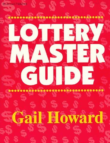 lottery master guide gail howard 9780945760115 amazon com books rh amazon com Gail Howard Lottery United States Gail Howard Qaf