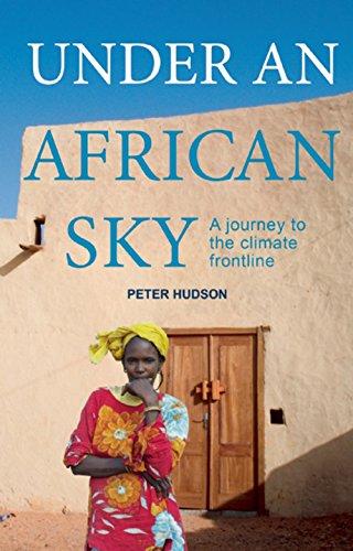 Under an African Sky: A Journey to Africa's - Under An African Sky
