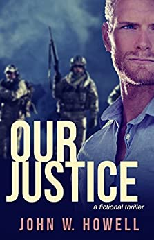 Our Justice by [Howell, John W.]