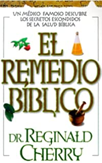 El Remedio Biblico (Spanish Edition)