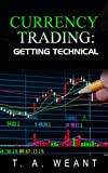 Currency Trading: Getting Technical