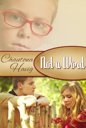 Not a Word by [Havig, Chautona]