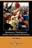 Bolshevism, John Spargo, 140657600X