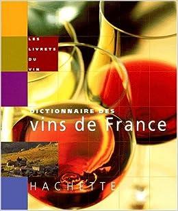 Livret du petit dictionnaire des vins de France