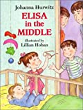 Elisa in the Middle, Johanna Hurwitz, 0688140505