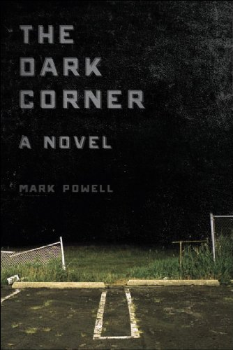 The Dark Corner: A Novel Corner Wing