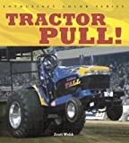 Tractor Pull (Enthusiast Color Series)