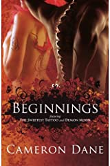 Beginnings: featuring The Sweetest Tattoo & Demon Moon