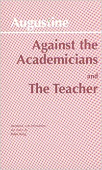 Against the Academicians: AND The Teacher