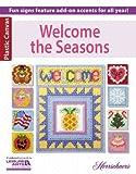 Welcome the Seasons, Herrschners, Inc., 1464714916