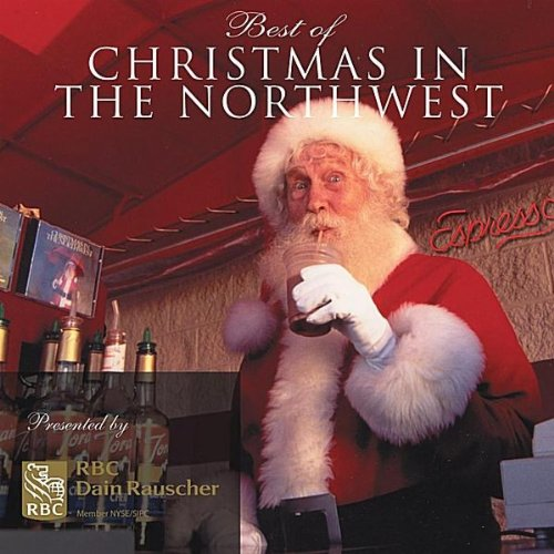 christmas in the northwest - Christmas In The Northwest