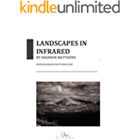 Landscapes in Infrared: Hidden Photography book cover