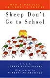 Sheep Don't Go to School: Mad & Magical Children's Poetry