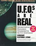 Ufos Are Real: Extraterrestrial Encounters Documented by the U.S. Government