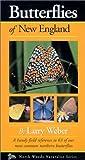 Butterflies of New England, Larry Weber, 0967379326